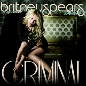 "Traduzione ""Criminal"" - Britney Spears"