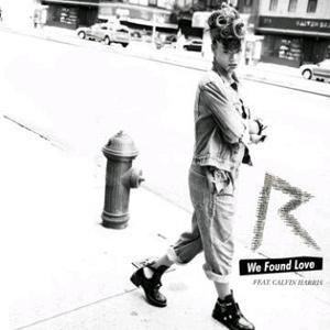 """Traduzione """"We Found Love"""" - Rihanna f. Calvin Harris"""