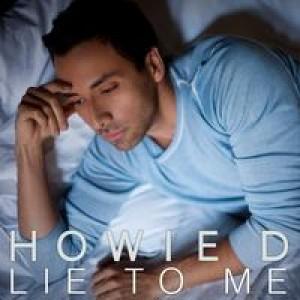 """Traduzione """"Lie to Me"""" - Howie D"""