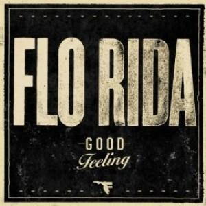 """Traduzione """"Good Feeling""""- Flo Rida"""