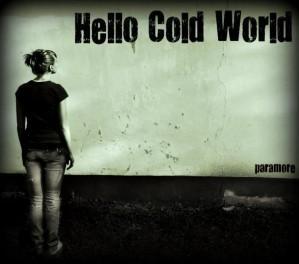 """Traduzione """"Hello Cold World"""" - Paramore"""