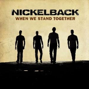 "Traduzione ""When We Stand Together"" - Nickelback"