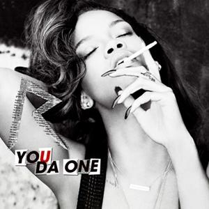 """Traduzione """"You Da One"""" - Rihanna"""