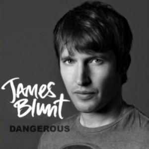 "Traduzione ""Dangerous"" - James Blunt"