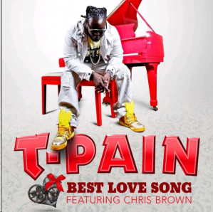 """Traduzione """"Best Love Song"""" - T-Pain f. Chris Brown"""