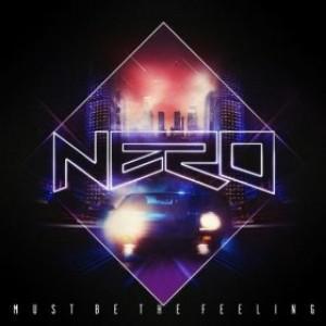 """Traduzione """"Must Be the Feeling"""" - Nero"""