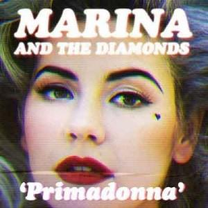 "Traduzion ""Primadonna"" - Marina and the Diamonds"