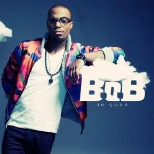 """Traduzione """"So Good"""" - B.o.B"""