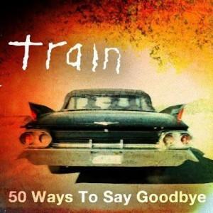 50-Ways-to-Say-Goodbye-e1340764153815.jpg