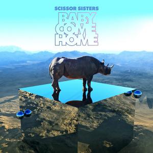 Traduzione ''Baby Come Home'' - Scissor Sisters