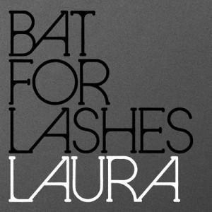 Traduzione ''Laura'' - Bat for Lashes