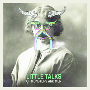 Traduzione ''Little Talks'' - Of Monsters and Men