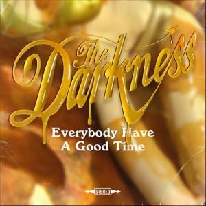 Traduzione ''Everybody Have a Good Time'' - The Darkness