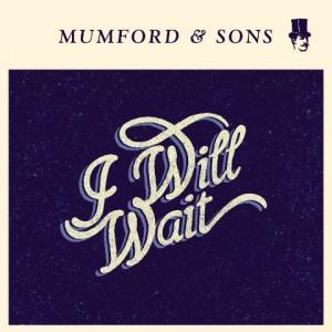 Traduzione ''I Will Wait'' - Mumford and Sons