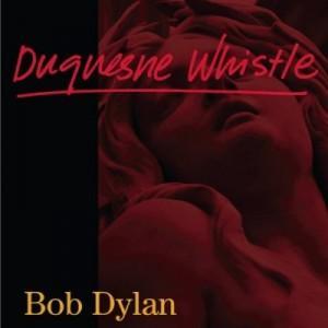 """Traduzione """"Duquesne Whistle"""" - Bob Dylan"""