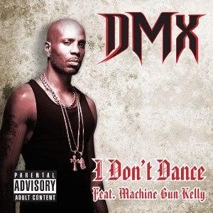 Traduzione ''I Don't Dance'' - Dmx