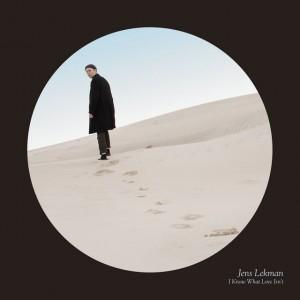 """Traduzione """"I Know What Love Isn't"""" - Jens Lekman"""