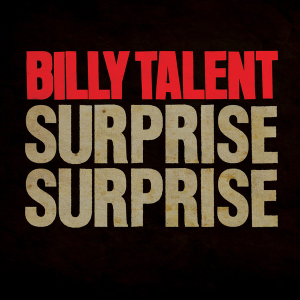 "Traduzione ""Surprise Surprise"" - Billy Talent"