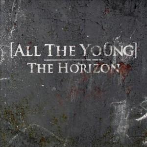 "Traduzione ""The Horizon"" - All The Young"