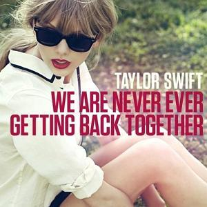 "Traduzione ""We Are Never Ever Getting Back Together"" - Taylor Swift"