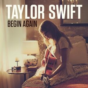"Traduzione ""Begin Again"" - Taylor Swift"