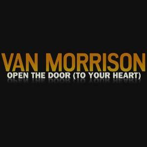 """Traduzione """"Open the Door (to Your Heart)"""" - Van Morrison"""