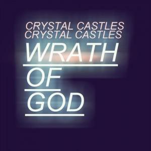 """Traduzione """"Wrath of God"""" - Crystal Castles"""