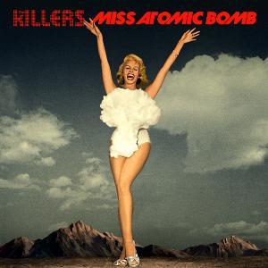 Miss Atomic Bomb – Testo, traduzione e video del singolo dei The Killers