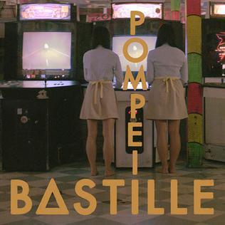 Pompeii – Testo, traduzione e video del singolo dei Bastille