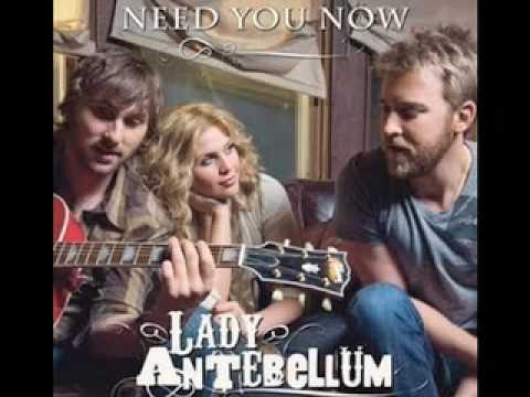 Need You Now – Testo, traduzione e video del singolo dei Lady Antebellum